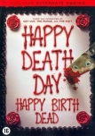 Happy Death Day - Happy Birth Dead